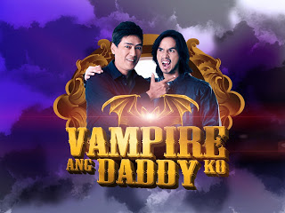 Vampire Ang Daddy Ko - 25 May 2013