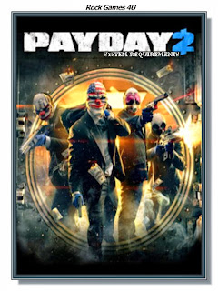 Payday 2 System Requirements.jpg