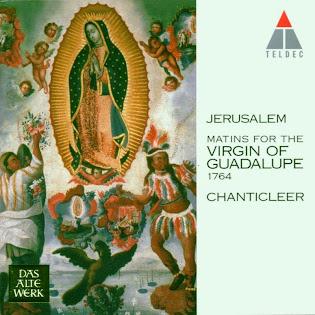 Jerúsalem : Matins for the Virgin of Guadalupe 1764