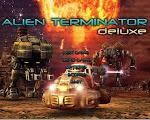 http://3.bp.blogspot.com/-S6IzZYeVpsM/VWrXHM0dCFI/AAAAAAAACEc/Sbk1Hh_CGa0/w150-h120-c/Alien-terminator-deluxe-download.jpg