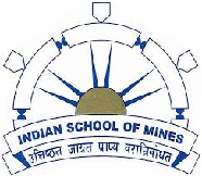 Indian School of Mines (ISM) Dhanbad Recruitment Notice  for various posts feb-2014
