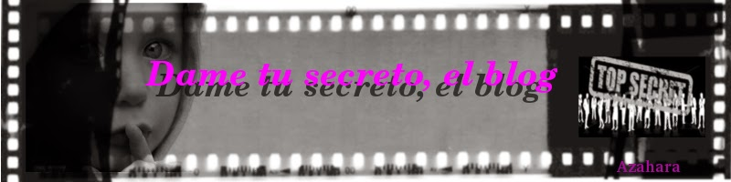 Dame tu secreto (El blog)