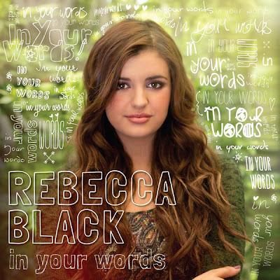 Rebecca Black - In Your Words Lyrics