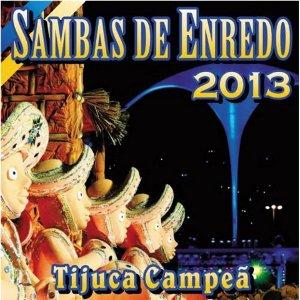 Baixar CD Sambas Enredo 2013 Grupo Especial+Rio Sambas de Enredo   Rio de Janeiro (2013)