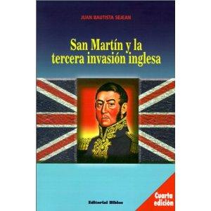 Ensenada de Barragán: San Martín ¿agente inglés?