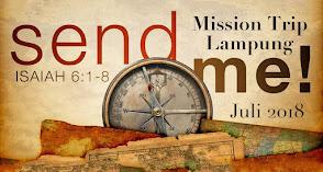 Mission Trip Lampung, 9-14 Juli 2018
