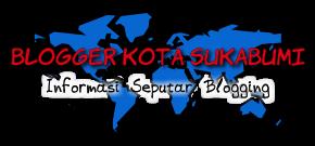 Blogger Kota Sukabumi
