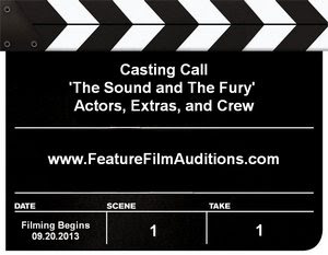 The Sound and The Fury Mississippi Open Casting Call