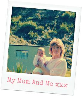 My Mum And Me…