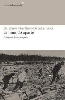 Un mundo aparte, Gustaw Herling-Grudziński
