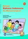 Buku Bahasa Indonesia Kelas 2 SD - Ismail Kusmayadi, Nandang R. Pamungkas, A. Supena