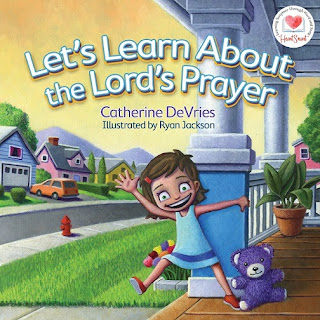 Wee Read Wednesday: Lets Learn About the Lord's Prayer