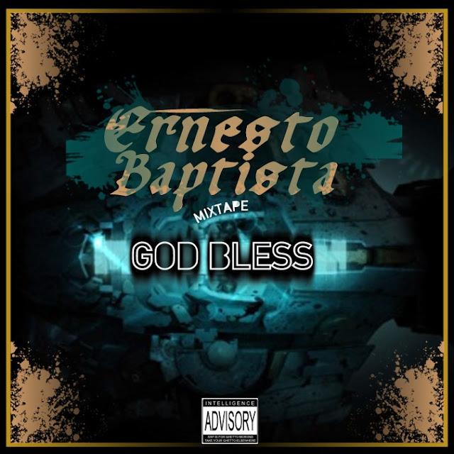 """Ernesto Baptista lança a Mixtape """"GOD BLESS"""""""