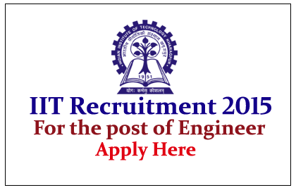 Indian Institute of Technology Kharagpur Hiring for the post of Engineer and Junior Engineer