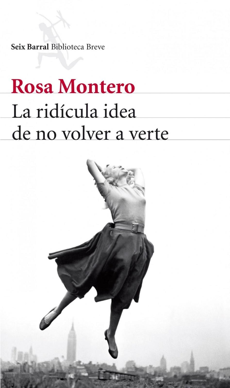 """""""La ridícula idea de no volver a verte"""" de Rosa Montero"""