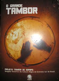 """DVD Documentário """"O Grande Tambor"""" 2011"""