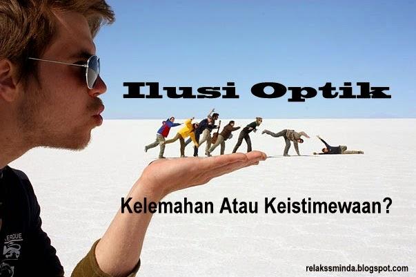 Ilusi Optik Bukan Kelemahan Tetapi Keistimewaan