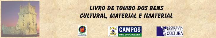Livro de Tombo - Cultural, Material e Imaterial