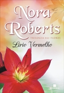 Lírio Vermelho * Nora Roberts