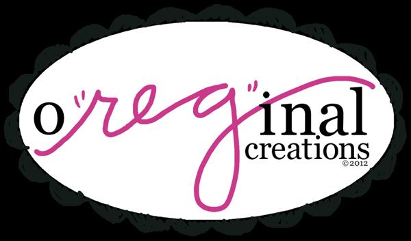 """o""""reg""""inal creations"""