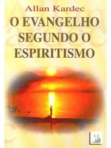 EVANGELHO SEGUNDO O ESPIRITÍSMO