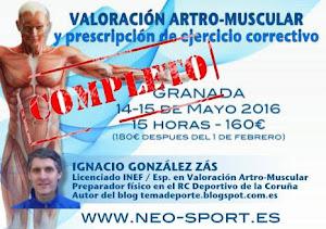 Valoración artro-muscular en Granada 14-15 Mayo