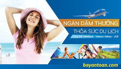 Ưu đãi hấp dẫn từ Vietnam Airlines và Vietinbank