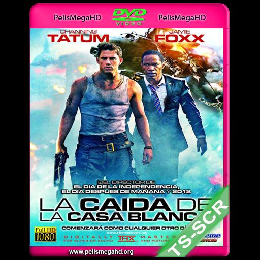 LA CAIDA DE LA CASA BLANCA (2013) TS-SCREENER HQ AVI ESPAÑOL
