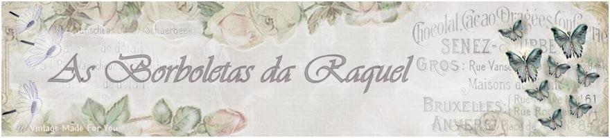 As Borboletas da Raquel