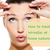 How to treat wrinkles at home