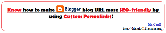 How to make blog URL more SEO-friendly by using Custom Permalinks in Blogger/Blogspot (BlogShrill)
