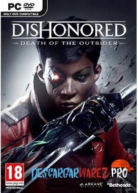 Dishonored®: Death of the Outsider PC FULL