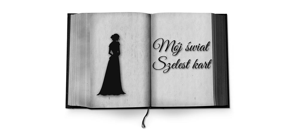 Mój świat - szelest kart