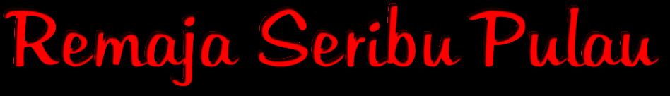 Remaja Seribu Pulau