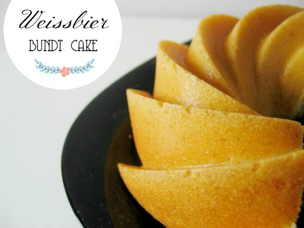 Weissbier Bundt Cake