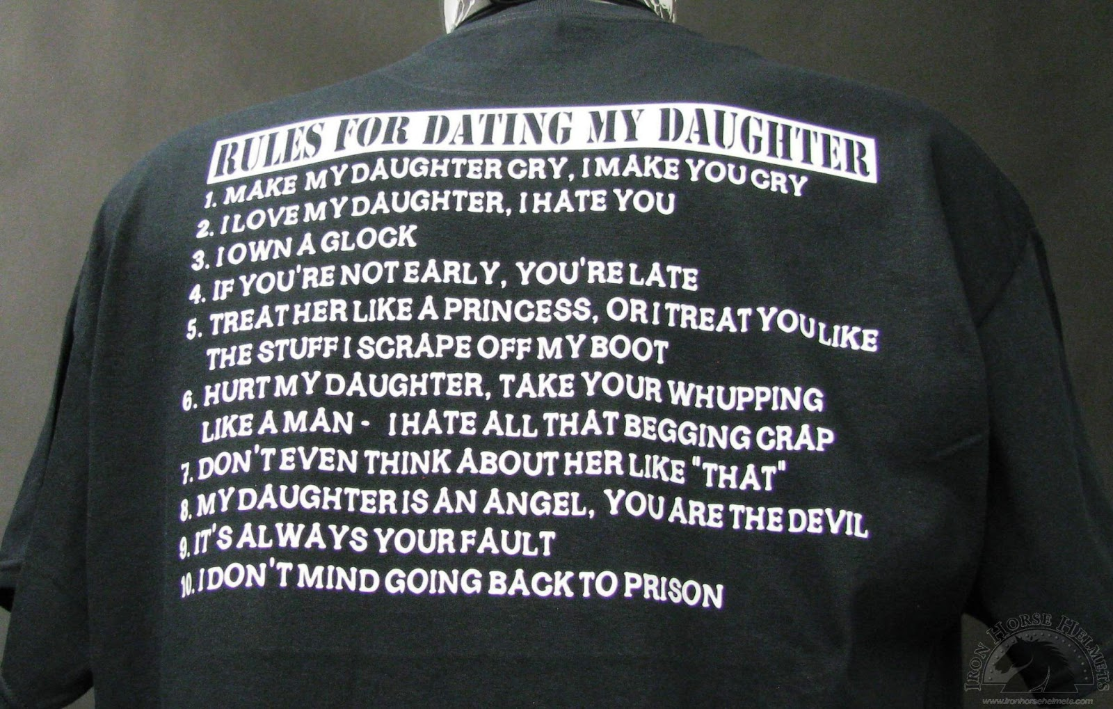 rules dating daughter shirt Price: made to be super comfortable the shirts are designed to be fitted for a looser fit, select a size uphere are the rules for dating my daughter this love daughter t-shirt is perfect for any parent who wants others to know what the ground rules arethis makes a great gift for fathers and mothers of any daughter for birthdays, christmas.