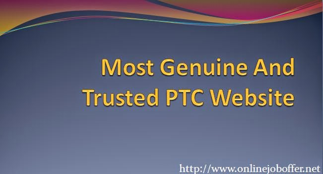 Genuine And Trusted Best PTC (Paid to Click) Web Sites