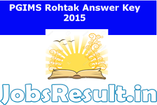 PGIMS Rohtak Answer Key 2015