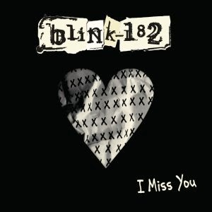 Lirik Lagu Blink-182 - I Miss You