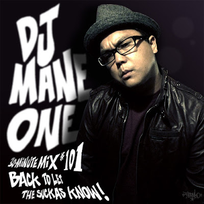 DJ Mane One  - 30 Minute Mix 101