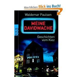 """Buchtipp 2013: """"Meine Davidwache"""" Geschichten vom Kiez"""