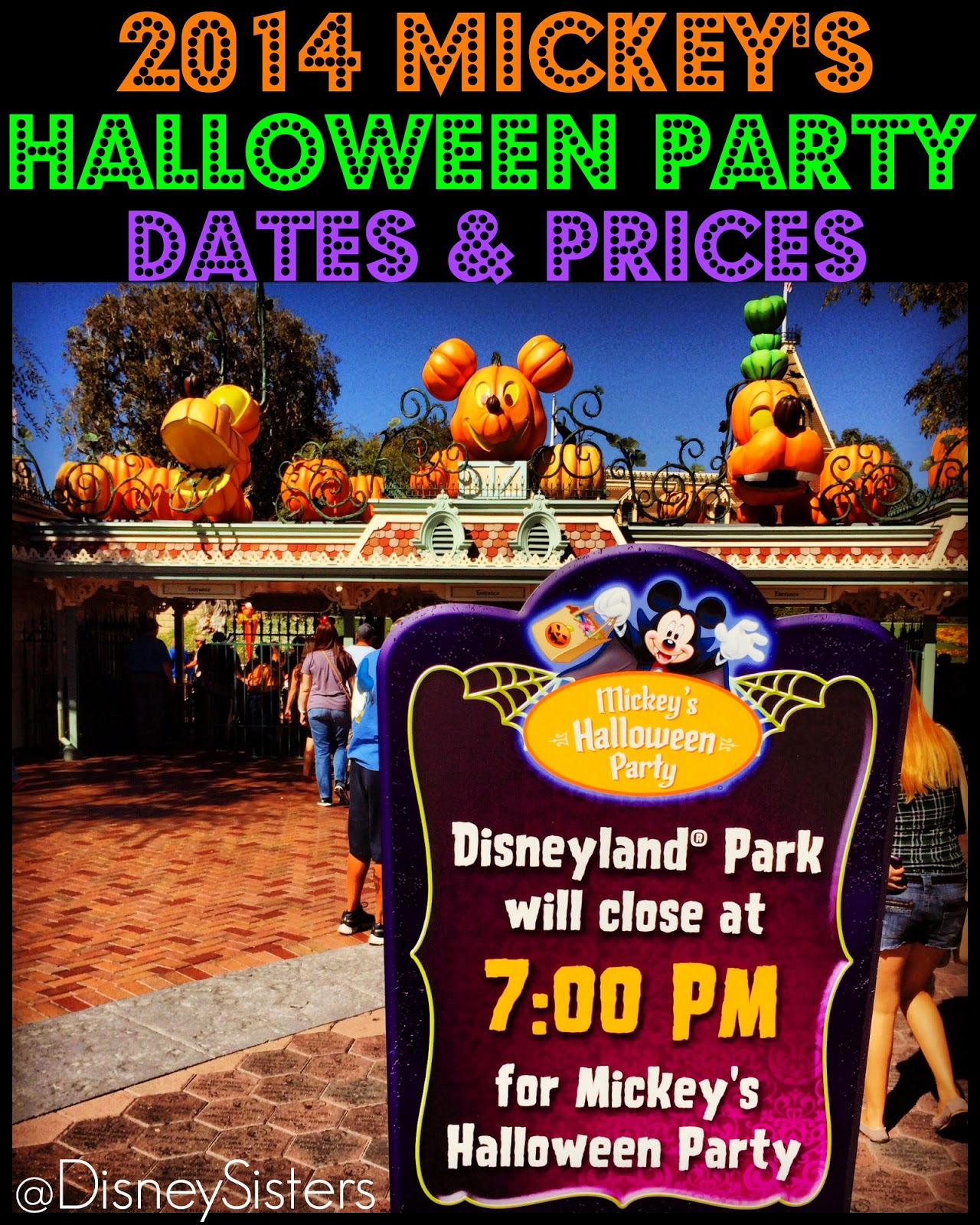Disney Sisters: 2014 Mickey's Halloween Party Dates and Ticket Prices