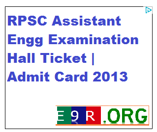 RPSC Assistant Engineer Examination Hall Ticket | Admit Card 2013 Download rpsconline.rajasthan.gov.in