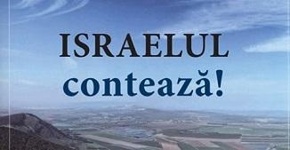 """Noutate editorială: """"Israelul contează!"""" - de Gerald R. McDermott"""