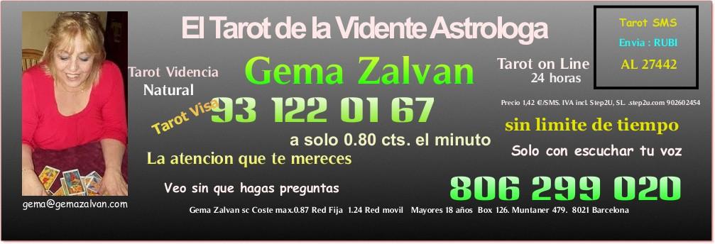 Vidente Natural, Gema Zalvan, Tarotista Astrologa. Tarot  Amor, Quiromancia