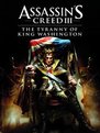 Assassins+Creed+III+The+Tyranny+of+King+Washington