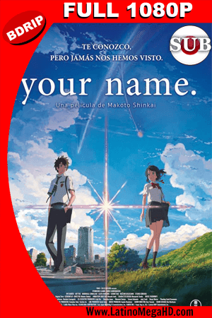Your Name (2016) Subtitulado Full HD BDRIP 1080P ()