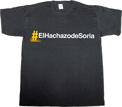 solar energy taxes useless energy politics useless spanish politics brand spain spain is different useless spanish politics t-shirt ephemeral-t-shirts