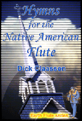 Hymns for the Native American Flute