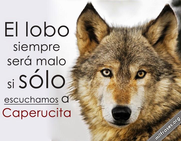 el lobo siempre será malo, si sólo escuchamos a caperucita